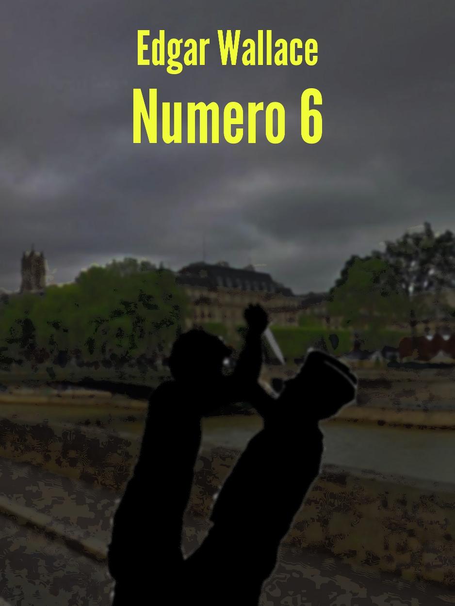Numero Sei , di Edgar Wallace